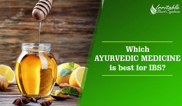 Which Ayurvedic Medicine Is Best For IBS