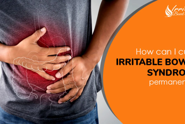 How Can I Cure IBS Permanently?